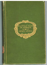 A Little Tour In France by Henry James 1884 1st Ed. Rare Antique Book!   $