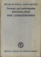 Knoll Arnold Normale und pathologische Physiologie der Leibesübungen 1933 Sport