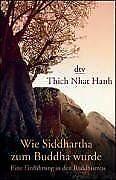 Wie Siddhartha zum Buddha wurde: Eine Einführung in den ... | Buch | Zustand gut