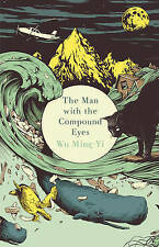 Very Good, The Man with the Compound Eyes, Ming-Yi, Wu, Book