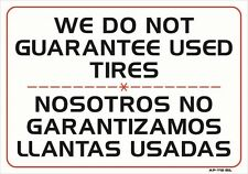 """We Do Not Guarantee Used Tires 14""""x20"""" Sign - AP-112 bil"""