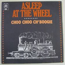 "ASLEEP AT THE WHEEL Choo choo ch'boogie  (SP 7"" 45T)  FRANCE 1975. EXCELLENT"