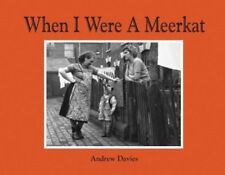 When I Were A Meerkat Hardcover Book (When I were a lad type) NEW UK Gift IDEA