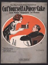 Cut Yourself A Piece of Cake (And Make Yourself At Home) 1923 Sheet Music