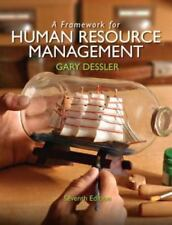 A FRAMEWORK for HUMAN RESOURCE MANAGEMENT by Dessler 2013 **Free Priority S/H**