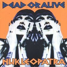 Nukleopatra by Dead or Alive (CD, Aug-1998, Cleopatra) Brand New