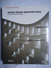 Heinz Tesar, ARCHITETTURA, Electa, 2005