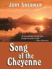 Song Of The Cheyenne by Jory Sherman - Large Print - Hardcover