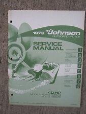 1973 Johnson Outboard Motor 40 Hp 40R73 40Rl73 40E73 40El73 Service Manual U
