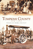 Tompkins County New York: Images of Work and Play [Vintage Images] [NY]