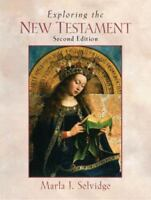 Exploring the New Testament (2nd Edition), Marla J. Selvidge, Good Book