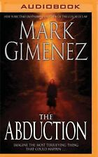 The Abduction by Mark Gimenez (2016, MP3 CD, Unabridged)