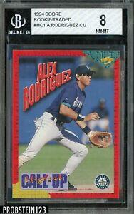 1994 Score Rookie Traded Call Up #HC1 Alex Rodriguez RC ROOKIE BGS 8