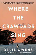Where the Crawdads Sing by Owens Delia