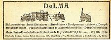 DeLMA Berlin ELEKTROMOTOREN - DAMPFLOKOMOBILEN   Historische Reklame von 1920