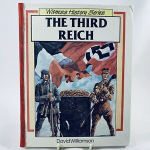The Third Reich David Williamson Witness History Series 1988 Vintage Hardcover