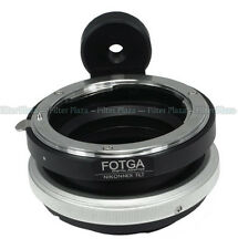 FOTGA Tilt for Nikon F Lens to Sony E-Mount NEX-7 A7 A7R II A6500 A6600 Adapter
