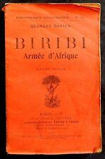 """W/ BIRIBI ARMÉE D'AFRIQUE Georges Darien (1910) """"Broché"""""""