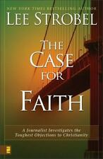 The Case for Faith: A Journalist Investigates the Toughest Objections to Christ
