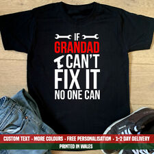 If Grandad Can't Fix It T Shirt Funny Gift Top Dad Birthday Grandpa Fathers Day