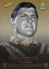 2008 NRL CENTENARY TEAM OF THE CENTURY FOIL SIGNATURE TCFS12 RON COOTE - #312