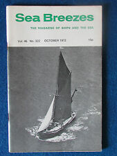 Sea Breezes - Magazine of Ships and the Sea - October 1972 - Vol 46 - No 322