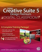 Digital Classroom: Adobe Creative Suite 5 Design Premium Digital Classroom 63...