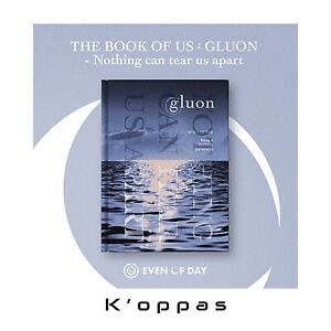 DAY6 Even Of Day [ The Book Of Us Gluon : Nothing Can Tear us Apart ] KPOP Album