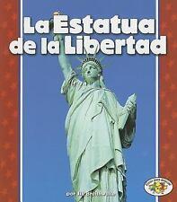 La Estatua de La Libertad = The Statue of Liberty (Libros Para-ExLibrary