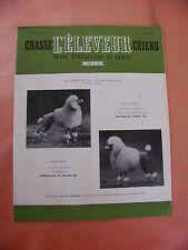 REVUE. L'ELEVEUR. chasse.chiens.revue cynetique et canine..1 avril 1952