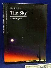 Astronomy The Sky A User's Guide David H Levy Book 1st Paperback Edition