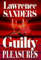 Guilty Pleasures - Hardcover By Sanders, Lawrence - GOOD