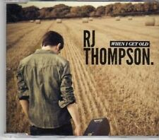 (BW374) RJ Thompson, When I Get Old - 2011 DJ CD