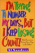 I'm Trying to Number My Days, But I Keep Losing Count!-ExLibrary