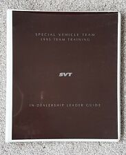 Ford Mustang Cobra & F-150 Lightning S V T Dealer TraIning Manual - 1995