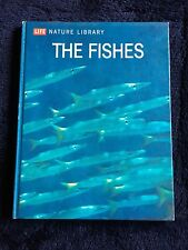 Life Nature Library The Fishes