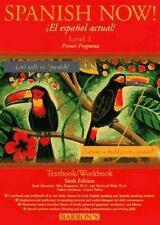 Spanish Now!: Level 1(El Espanol Actual Primer programa) TextbookWorkbook (Sixth