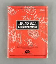 Gates Timing Belt Replacement Manual: All Makes Cars & Light Trucks 1970 - 1996