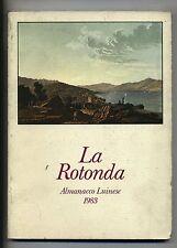 LA ROTONDA-ALMANACCO LUINESE 1983 # N.5 # Francesco Nastro Ed.Luino 1983