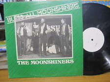 "THE MOONSHINERS BLESS ALL MOONSHINERS VINYL RECORD LP 12"" TEST PRESS"