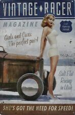 VINTAGE RACER GIRLS AND CARS; the perfect pair , all weather sign tin sign