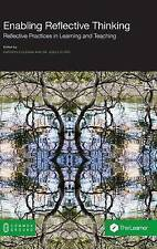 Enabling Reflective Thinking: Reflective Practice in Learning and Teaching by...