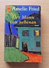 Amelie Fried - DER MANN VON NEBENAN - TB - 6. Auflage von 2002