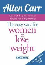 The Easy Way for Women to Lose Weight (Paperback or Softback)