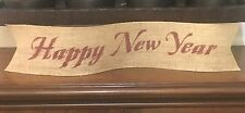"Primitive Happy New Year 4"" Wired Burlap Ribbon Banner Ornament LRG NEW Barn Red"