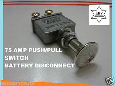 75 Amp RV Motorhome,Camper Battery Disconnect Push Pull Switch 6-28 Volts (D.C)