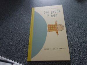 Die große Frage von Wolf Erlbruch (2004, Gebundene Ausgabe)