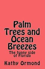 Palm Trees and Ocean Breezes