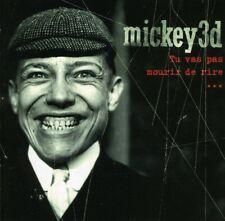 Mickey 3d - Tu Vas Pas Mourir De Rire (NEW CD 2002)