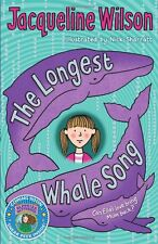 The Longest Whale Song By Jacqueline Wilson, Nick Sharratt. 9780440869139